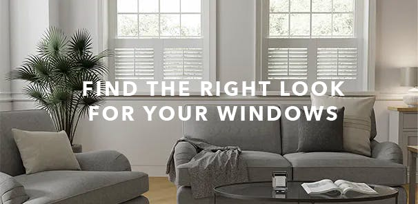 Find the right look for your windows