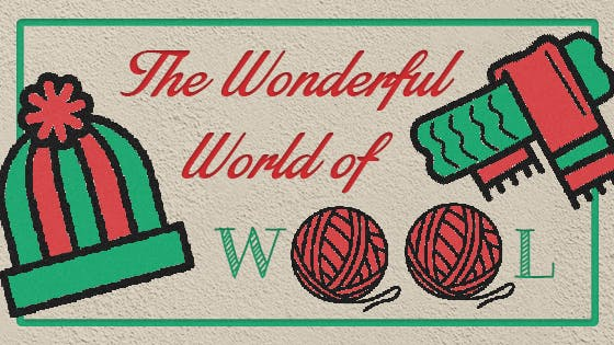 The wonderful world of wool