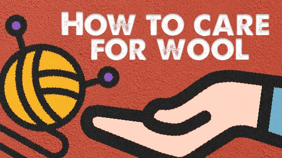 How to Care for Wool - Tips and Tricks for wool care