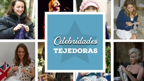 Celebridades que aman tejer