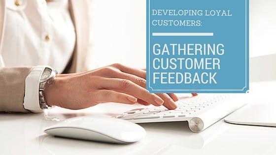 Gathering Customer Feedback