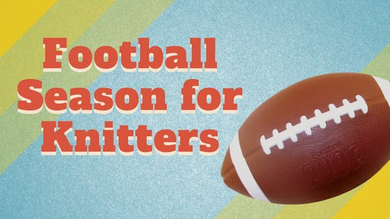 Football Season for Knitters