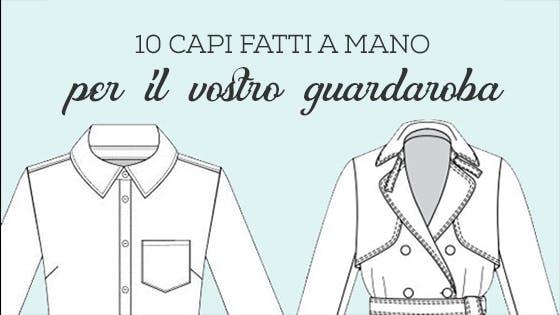 10 capi fatti a mano per il vostro guardaroba