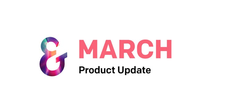 March 2021 Ember Product Update