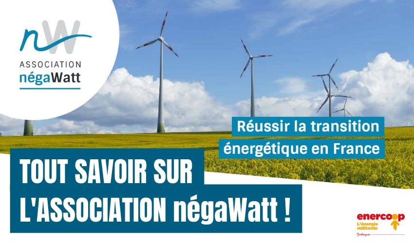 Enercoop Bretagne : Tout savoir sur l'association négaWatt !