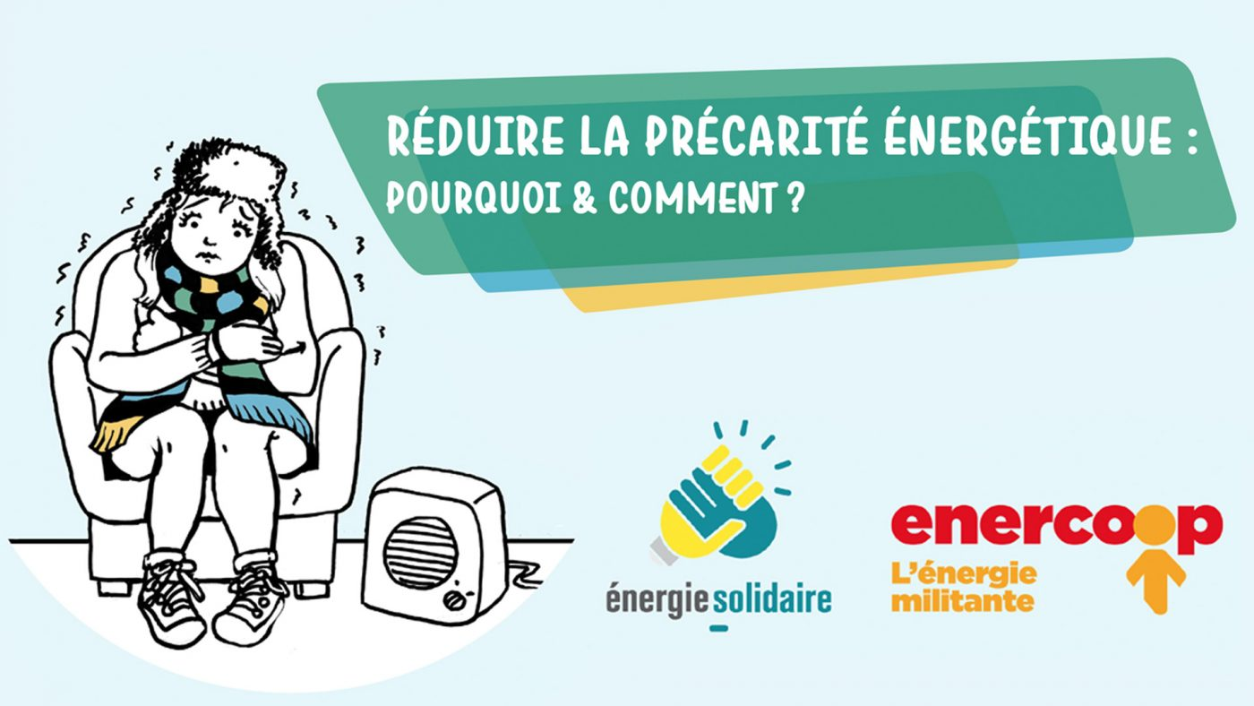 Réduire la précarité énergétique : pourquoi et comment ?
