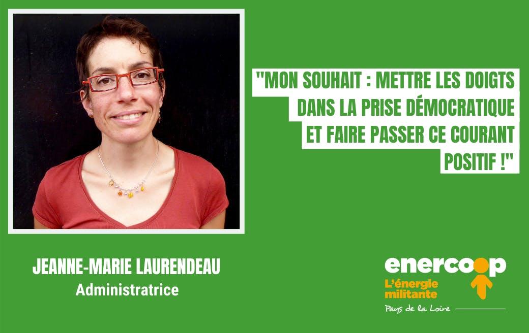 Jeanne Marie -Conseil d'Administration - Enercoop Pays de la Loire - administratrice - coopérative