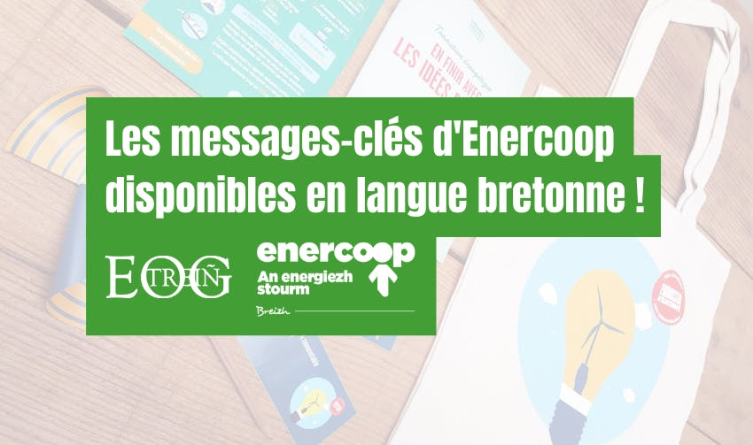 Enercoop Bretagne et EOG Traduction traduisent les messages-clés d'Enercoop en breton