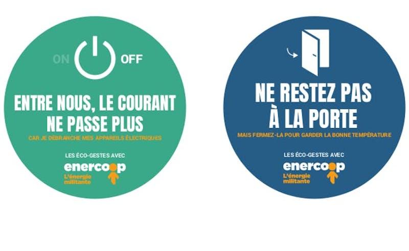 """Stickers rond pour faire la promotion des éco-gestes :  1. """"entre nous, le courant ne passe plus car je débranche mes appareils électriques"""". 2. """"ne restez pas à la porte mais fermez-la pour garder la bonne température""""."""