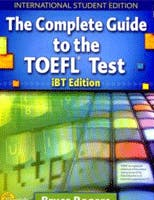 Couverture du livre The Complete Guide to the TOEFL Test - iBT Edition