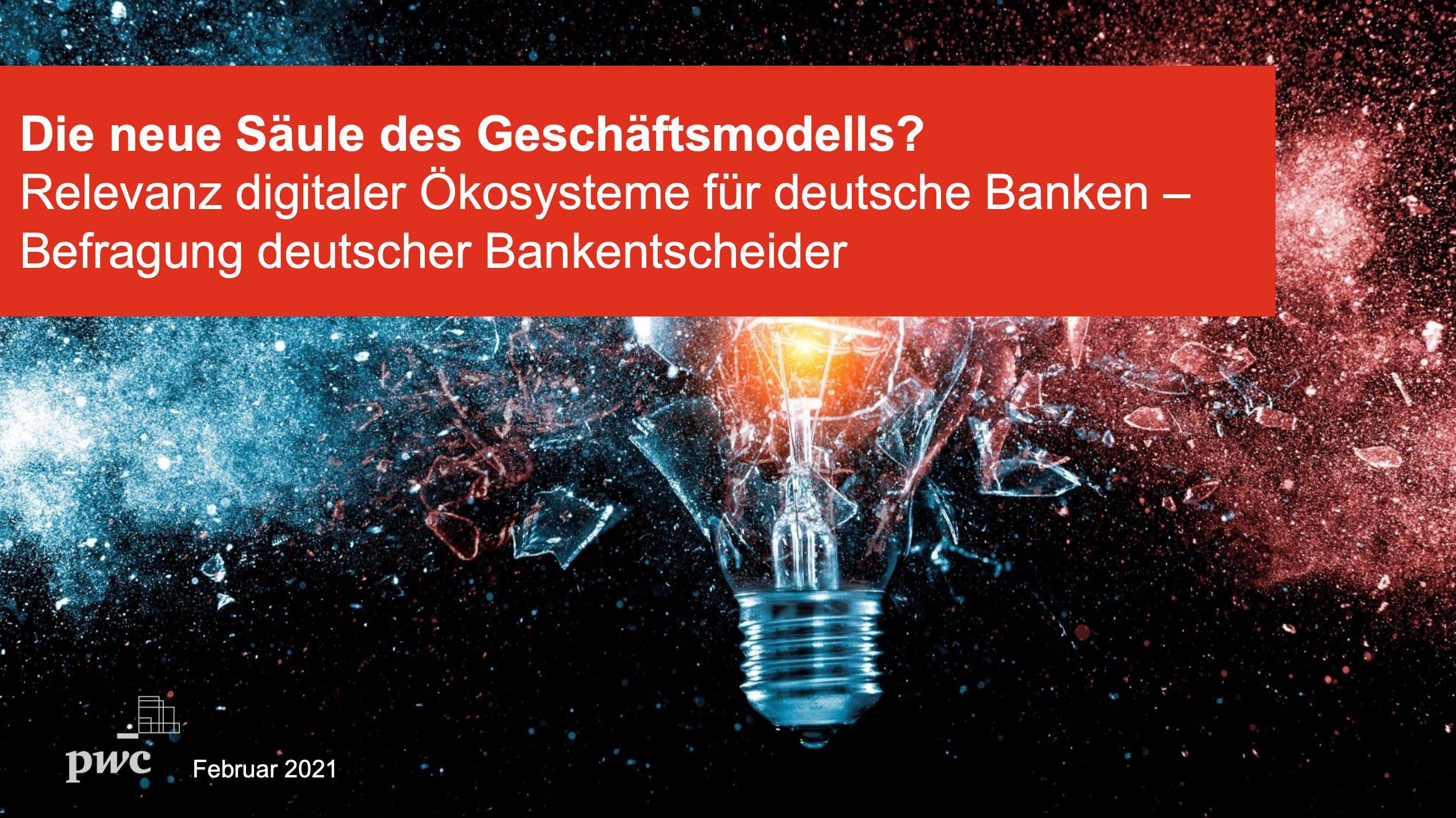Relevanz von digitalen Ökosystemen für deutsche Banken