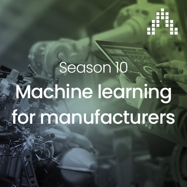 Machine learning for manufacturers