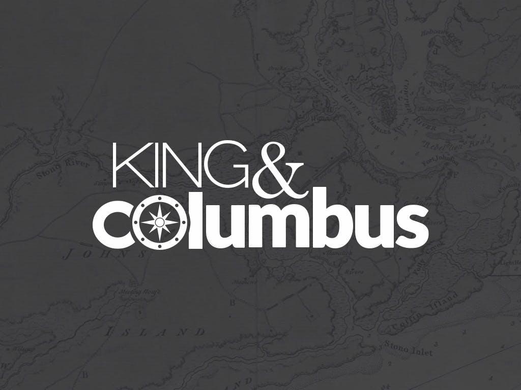 King & Columbus