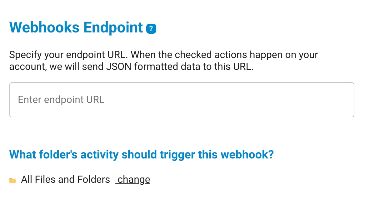 Specify your webhooks endpoint.
