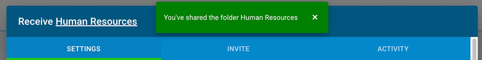 Confirmation that a shared folder is ready to receive files.