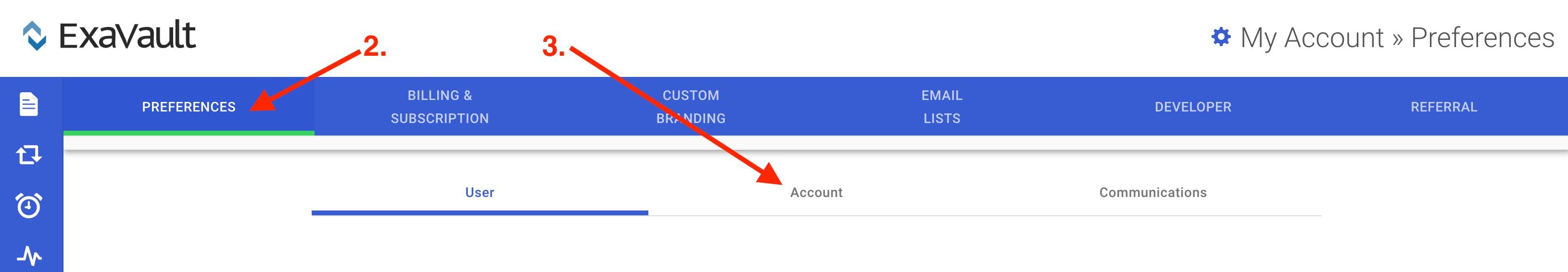 Navigate to account preferences portal.