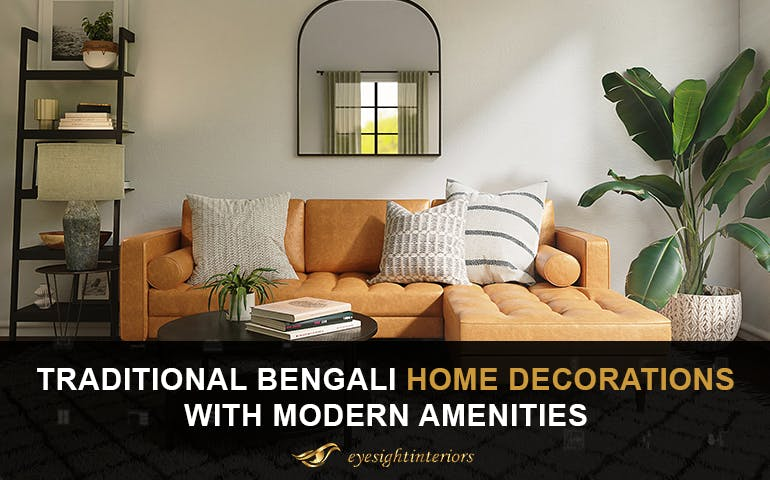 Traditional Bengali home decorations with modern amenities - Blog Poster