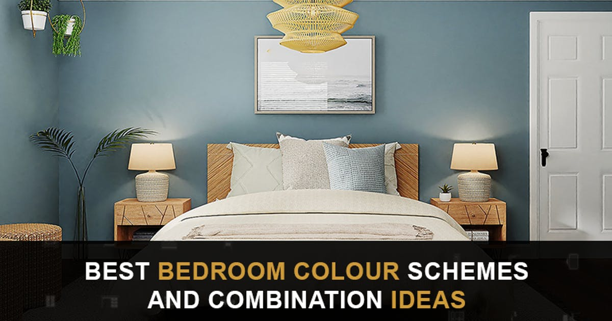 12 Best Bedroom Colour Schemes and Combination Ideas [2021]