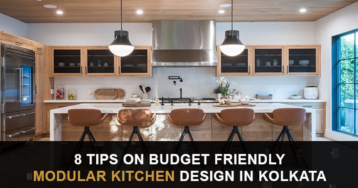 8 Tips On Budget Friendly Modular Kitchen Interior Design in Kolkata
