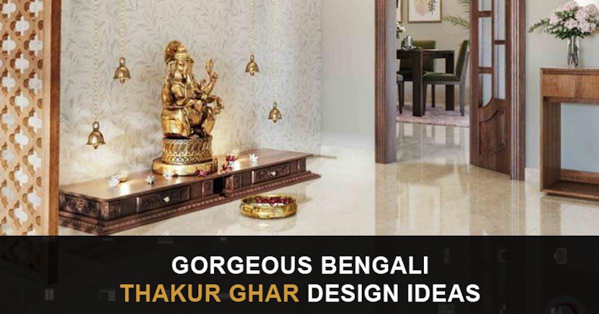 10 Gorgeous Bengali Thakur Ghar Interior Design Ideas [2021]