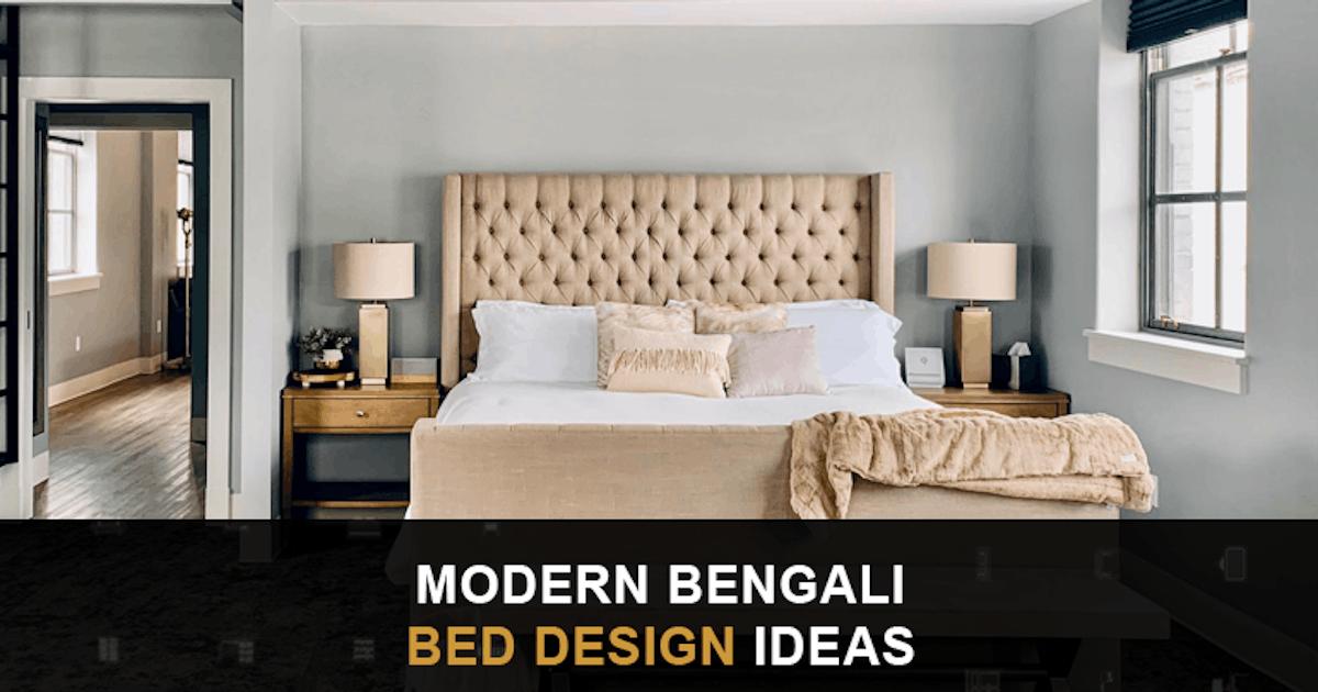 Modern Bengali Bed Design Ideas 2021