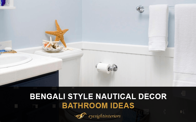 Bengali Style Nautical Decor Bathroom Ideas 2021 - Blog Poster