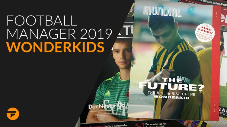 Football Manager 2019 wonderkids - Which players to buy