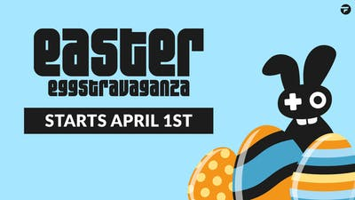 Get ready for Easter Eggstravaganza - Amazing game deals, prizes and more