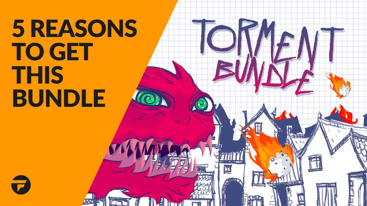 5 reasons why you need the Torment Bundle