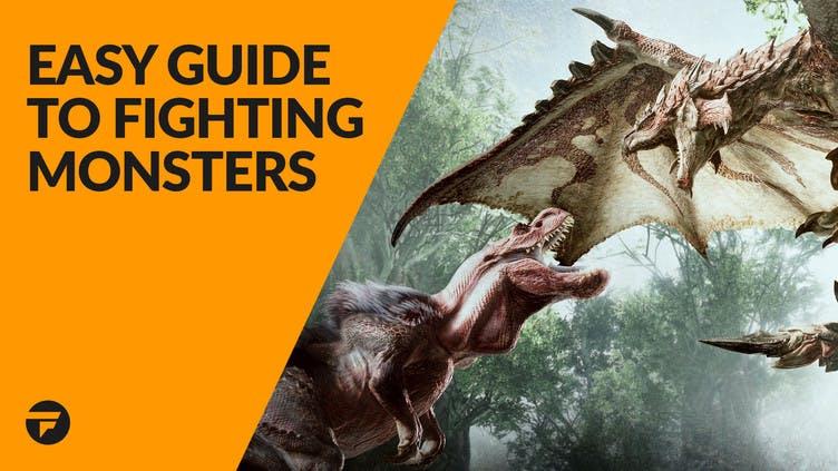 Monster Hunter: World - Easy guide to fighting monsters