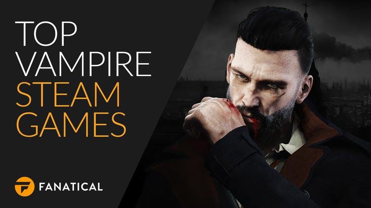 Top vampire Steam PC games