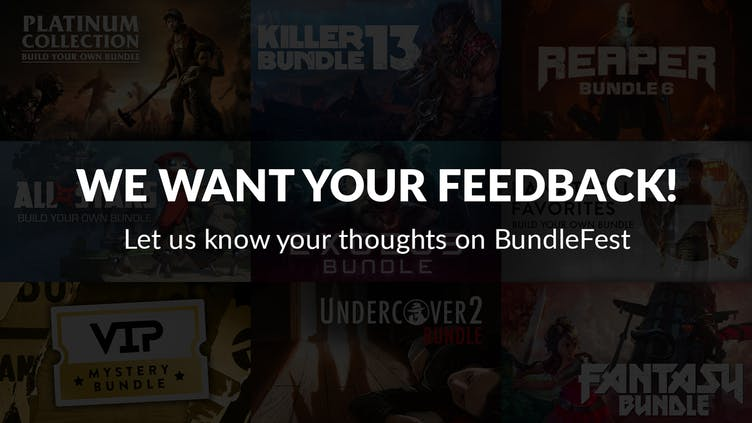 Have your say in our BundleFest survey - Chance to win a bundle