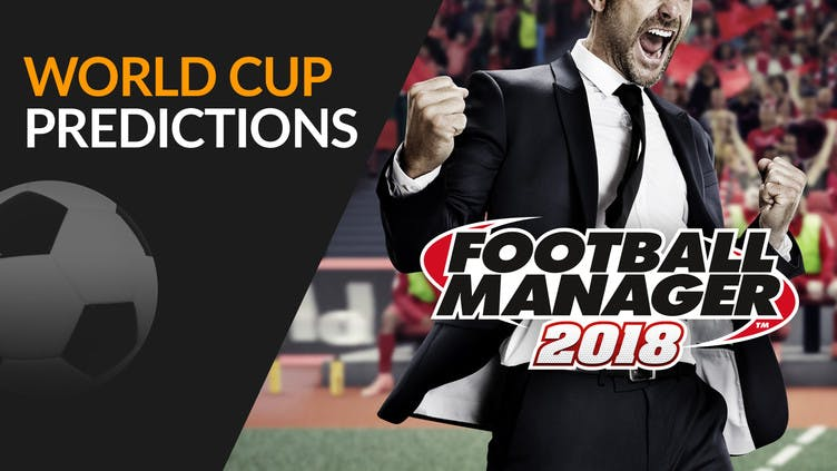 World Cup predictions - With Football Manager 2018