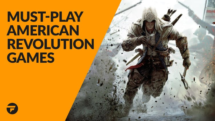 American Revolution PC games to play on Independence Day