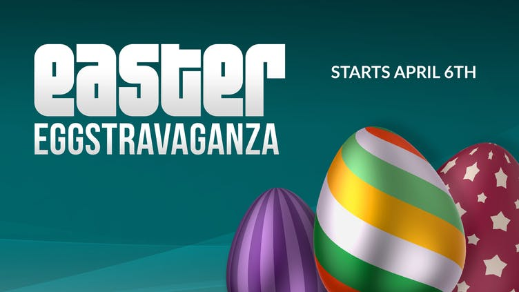 Get ready for Easter Eggstravaganza 2020 - Big deals incoming