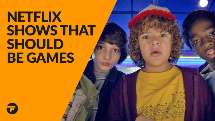 Top 10 Netflix shows that should be games