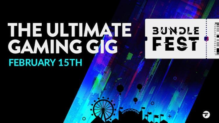 Get ready for BundleFest - The ultimate gaming gig for Steam PC bundles