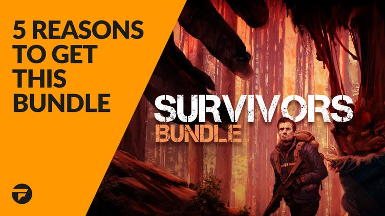 5 reasons why you need the Survivors Bundle