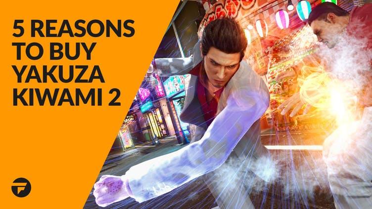 5 reasons to buy Yakuza Kiwami 2 right now for Steam PC