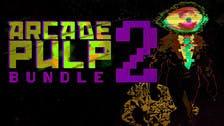 The positive Steam bundle to kickstart your weekend - Arcade Pulp Bundle 2