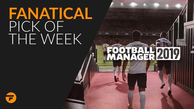 Fanatical Pick of the Week