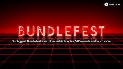 BundleFest now live - Exclusive bundles, prizes, VIP Rewards and more