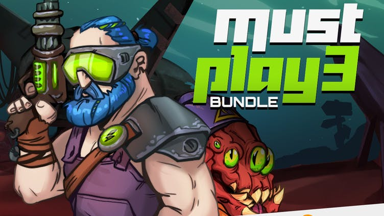 Must Play Bundle 3 - Our top picks