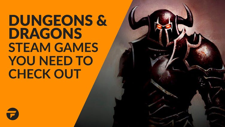 The best Dungeons & Dragons games for PC gamers