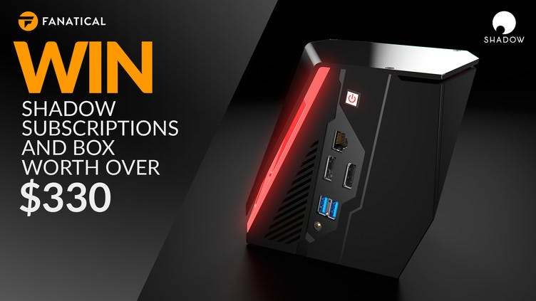 Win our Shadow contest and play AAA games on your old PC!