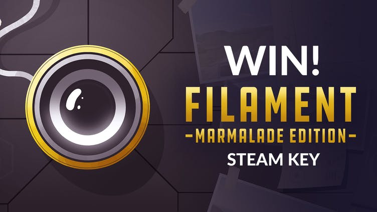 Chance to win one of 10 Filament Marmalade Edition Steam PC keys