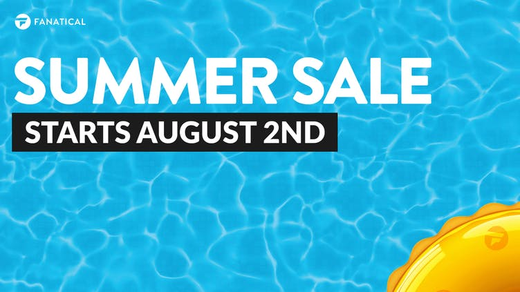 Get ready for Fanatical Summer Sale - Red hot Flash Deals arrive early