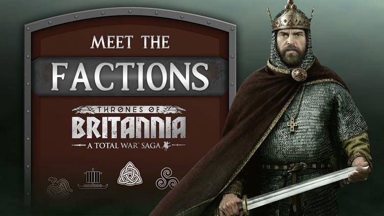 Total War Saga: Thrones of Britannia – Meet the factions