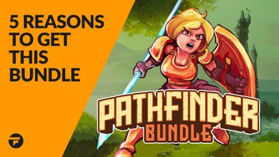 5 reasons why you need to buy the Pathfinder Bundle