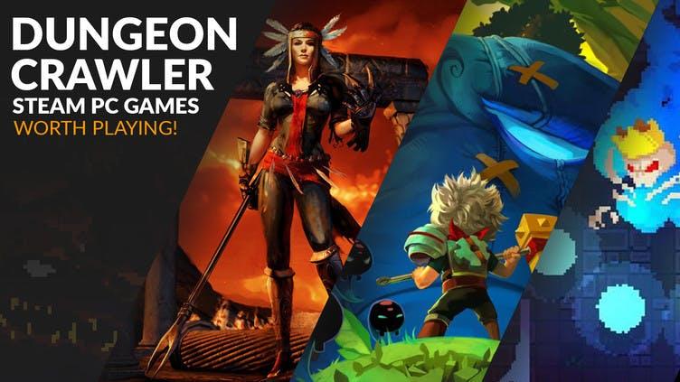 Dungeon-crawler Steam PC games worth playing